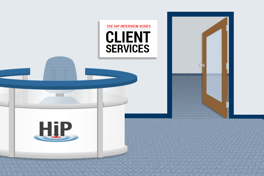 HiP Interview Series Client Services