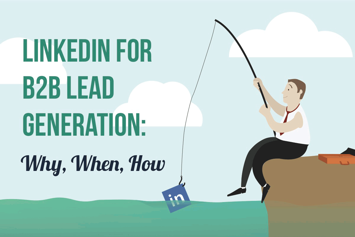 LinkedIn for B2B Lead Generation Infographic Cover Image