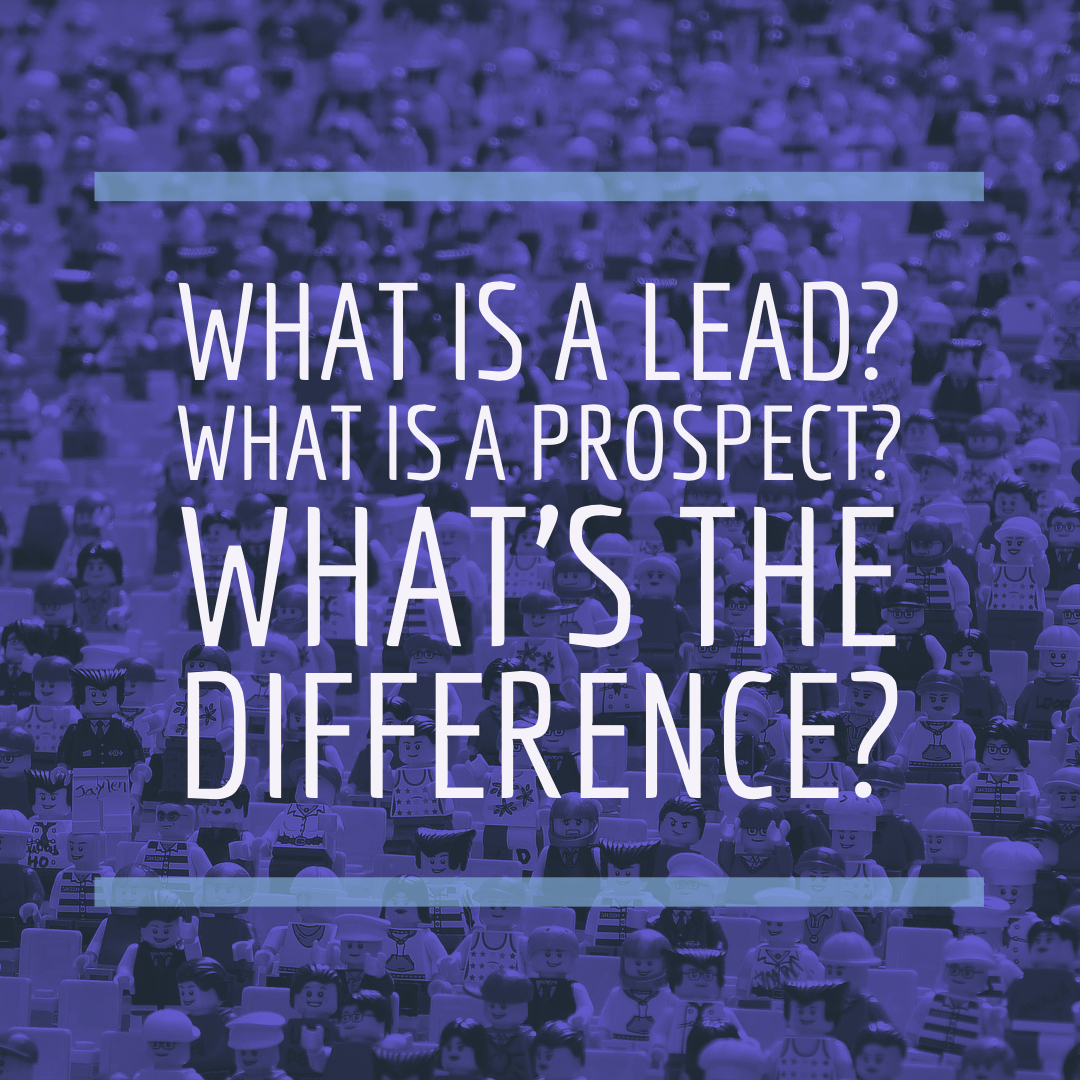 What is a lead? What is a prospect? What's the difference? cover image