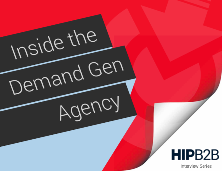Inside the Demand Generation Agency Interview Series