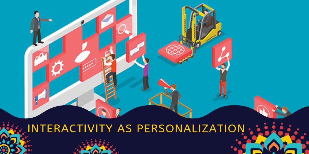 Interactivity as Personalization