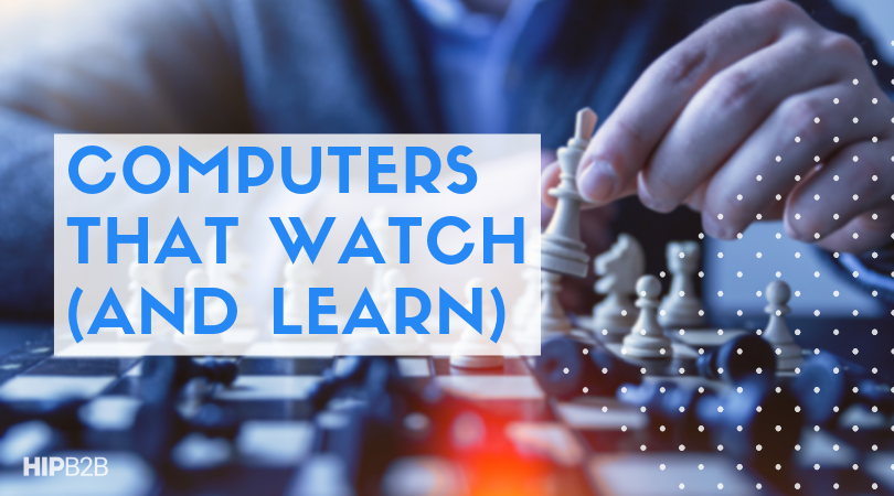 computers that watch
