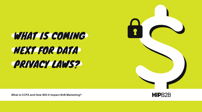 What is coming next for data privacy laws?