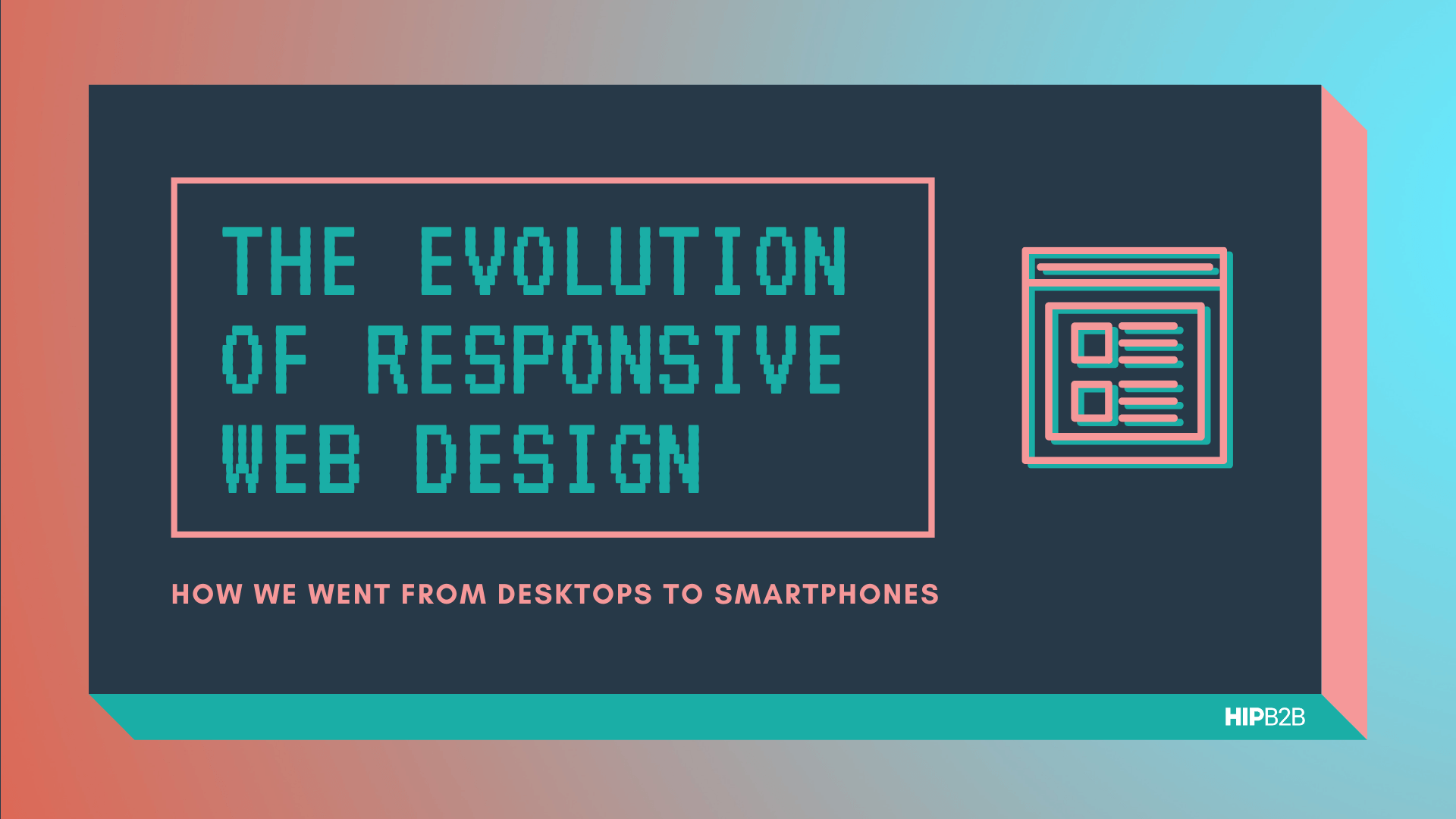 The Evolution of Responsive Web Design